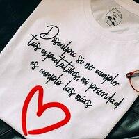 ❤️   #prioridades #disculpasinocumplotusexpectativas #camisetasconmensaje #algodonorganico #pequeñocomercio #comercioseguro #decomprasporsalamanca